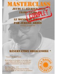 Masterclass - Le Monde du...